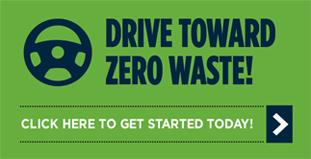 Drive toward zero waste